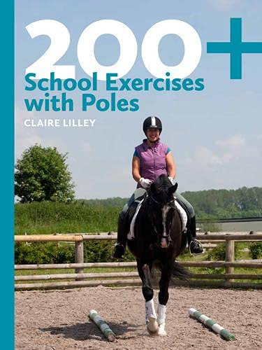 200+ School Exercises With Poles: Lilley, Claire