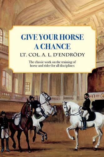 9780851319964: Give Your Horse a Chance