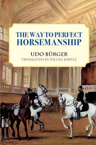 9780851319988: The Way to Perfect Horsemanship
