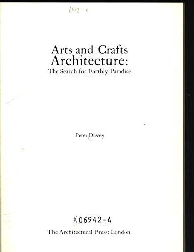 9780851390499: Arts and Crafts Architecture: The Search for Earthly Paradise