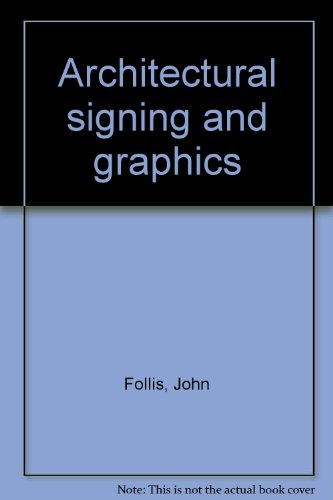 9780851390604: Architectural Signing and Graphics