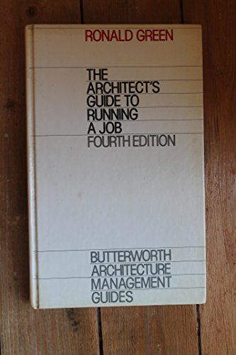 9780851390611: Architect's Guide to Running a Job (Butterworth Architecture management guides)
