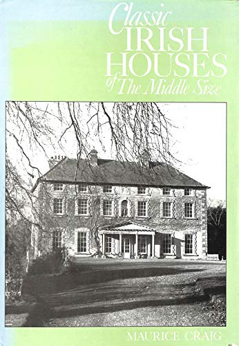 9780851391144: Classic Irish Houses of the Middle Size