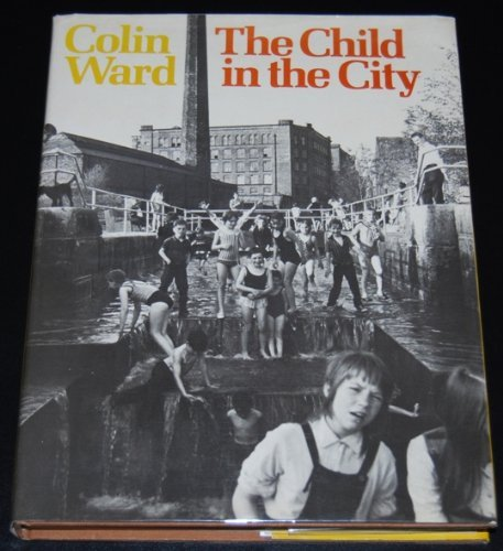 9780851391182: Child in the City