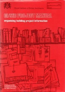 C I/SfB Project Manual: Organisng Building Project Information: Ray-Jones, Alan; McCann, ...