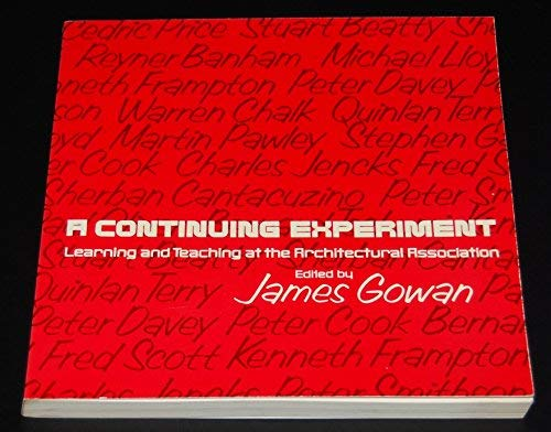 9780851391328: Continuing Experiment: Learning and Teaching at the Architectural Association