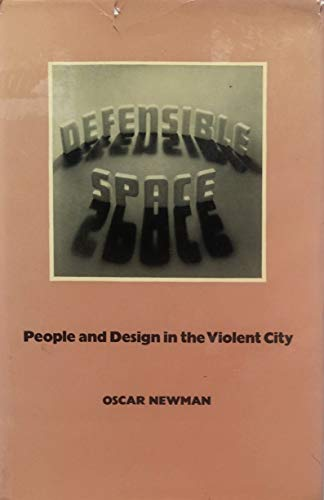 9780851391366: Defensible Space: People and Design in the Violent City
