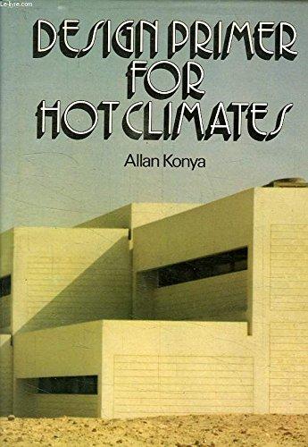 Design primer for hot climates: KONYA, Allan