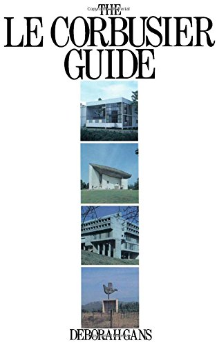 9780851391557: The Le Corbusier Guide (English and Spanish Edition)