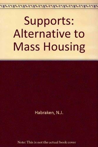 9780851392257: Supports: An Alternative to Mass Housing