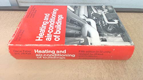 Heating and Air Conditioning of Buildings: Faber, Oscar; Kell,