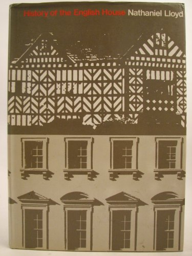 A History of the English House, from: Lloyd, Nathaniel