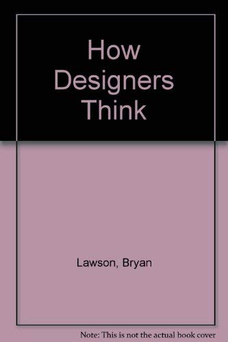 9780851392899: How Designers Think
