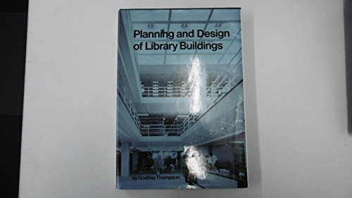 9780851395265: Planning and Design of Library Buildings