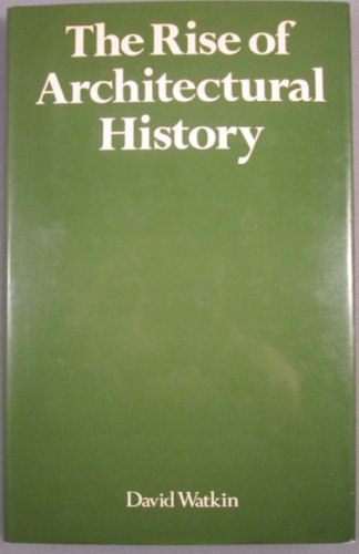 9780851395456: Rise of Architectural History