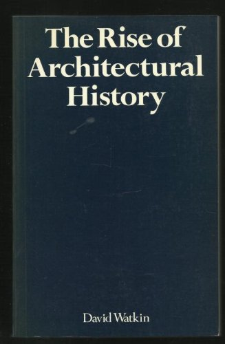 9780851395463: Rise of Architectural History