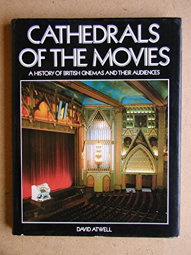 9780851395623: Cathedrals of the Movies: History of British Cinemas and Their Audiences
