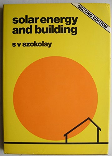 9780851395708: Solar Energy and Building