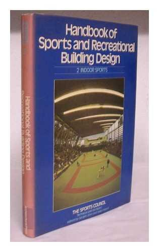 9780851395876: Handbook of Sports and Recreational Building Design: Indoor Sports v. 2