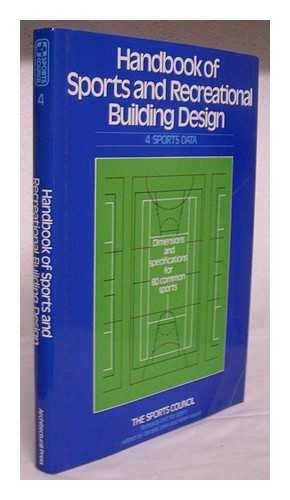 9780851395999: Handbook of Sports and Recreational Building Design: Sports Data v.4 (Vol 4)