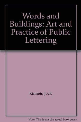 9780851397245: Words and Buildings: Art and Practice of Public Lettering