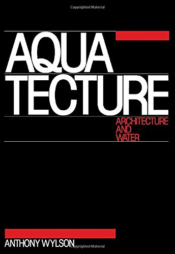 9780851397276: Aquatecture: Architecture and Water