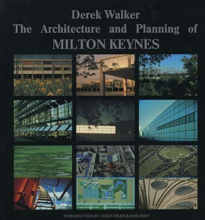 9780851397351: The Architecture and Planning of Milton Keynes