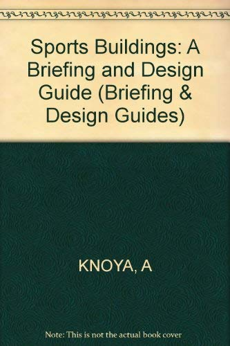 9780851397610: Sports Buildings: A Briefing and Design Guide (Briefing & Design Guides)
