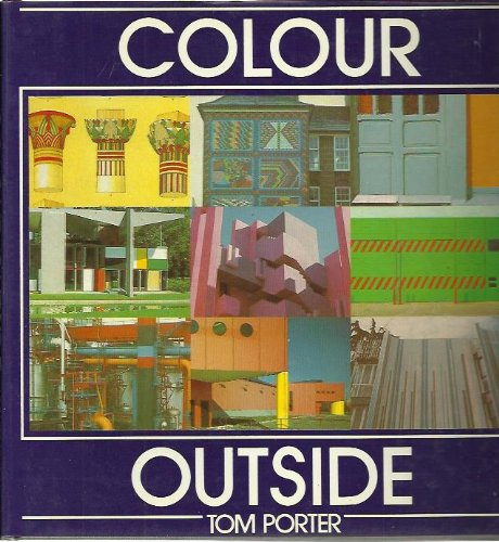 Colour Outside (0851397727) by Tom Porter