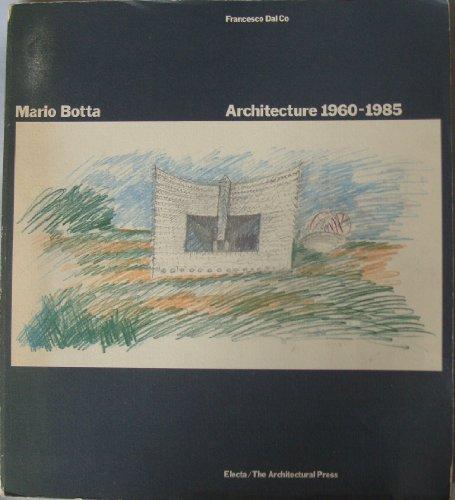 9780851397917: Mario Botta: Architecture, 1960-85