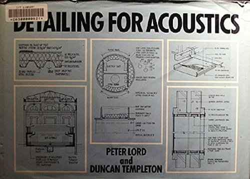 Detailing for Acoustics (0851397948) by Templeton, Duncan; Lord, Peter