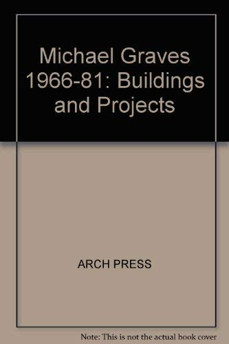 9780851398457: Michael Graves: Buildings and Projects 1966-1981