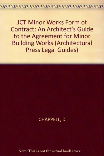 9780851398860: Joint Contracts Tribunal Minor Works Form of Contract (Architectural Press Legal Guides)