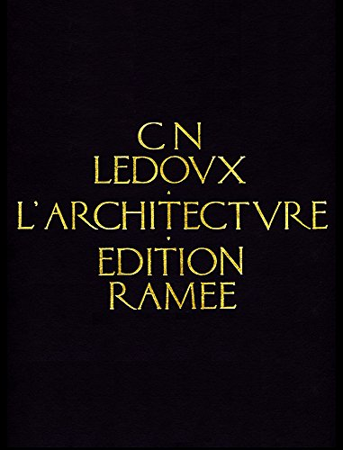 Architecture, L': Ledoux C.N.
