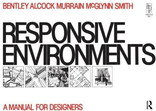 9780851399676: Responsive Environments: A Manual for Designers