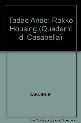 Tadao Ando: Rokko Housing (Quaderni di Casabella) (0851399940) by Vittorio Gregotti; Riichi Miyake; Tadao Ando