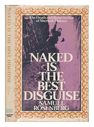 9780851402376: Naked Is the Best Disguise : The Death and Resurrection of Sherlock Holmes