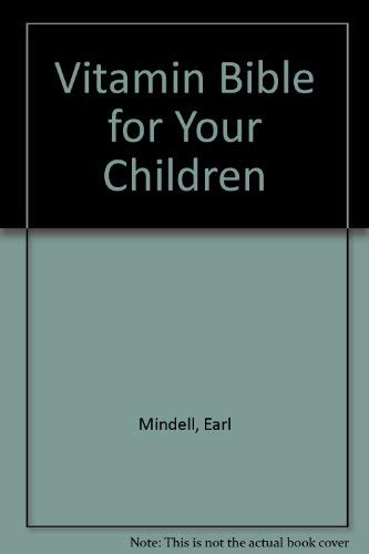 9780851406077: Vitamin Bible for Your Children