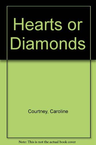 Hearts or Diamonds (0851406610) by Courtney, Caroline
