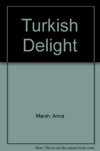 Turkish Delight: Anna Marsh