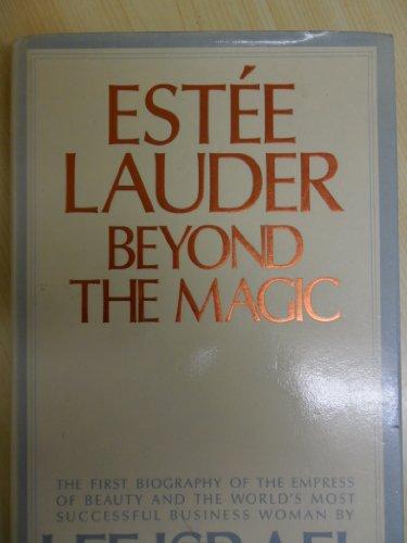9780851406886: Estee Lauder: Beyond the Magic