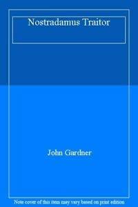 9780851407388: The Nostradamus Traitor