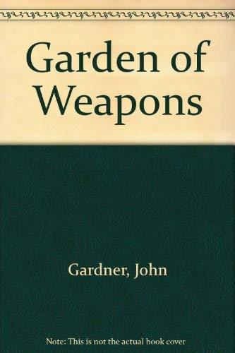 9780851407395: Garden of Weapons