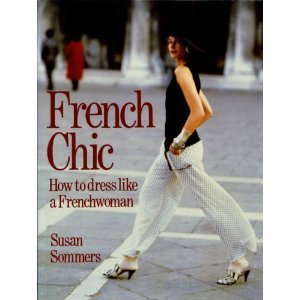 9780851407432: French Chic : how to dress Like a Frenchwoman