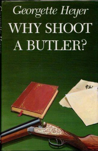 9780851407722: Why Shoot a Butler?