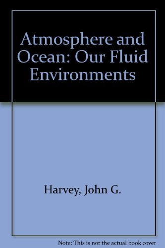 9780851412955: Atmosphere and Ocean: Our Fluid Environments