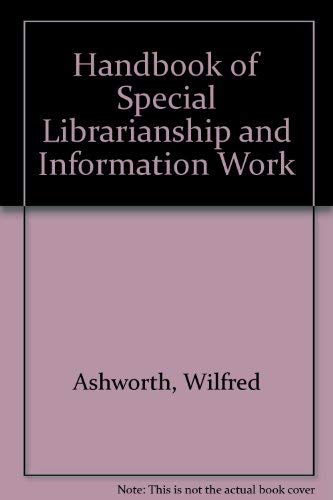 9780851421605: Handbook of Special Librarianship and Information Work