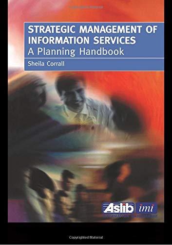 9780851423463: Strategic Management of Information Services: A Planning Handbook