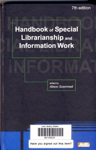 9780851423982: Handbook of Special Librarianship and Information Work