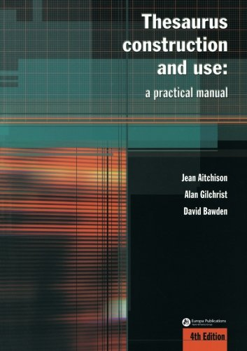 9780851424460: Thesaurus Construction and Use: A Practical Manual